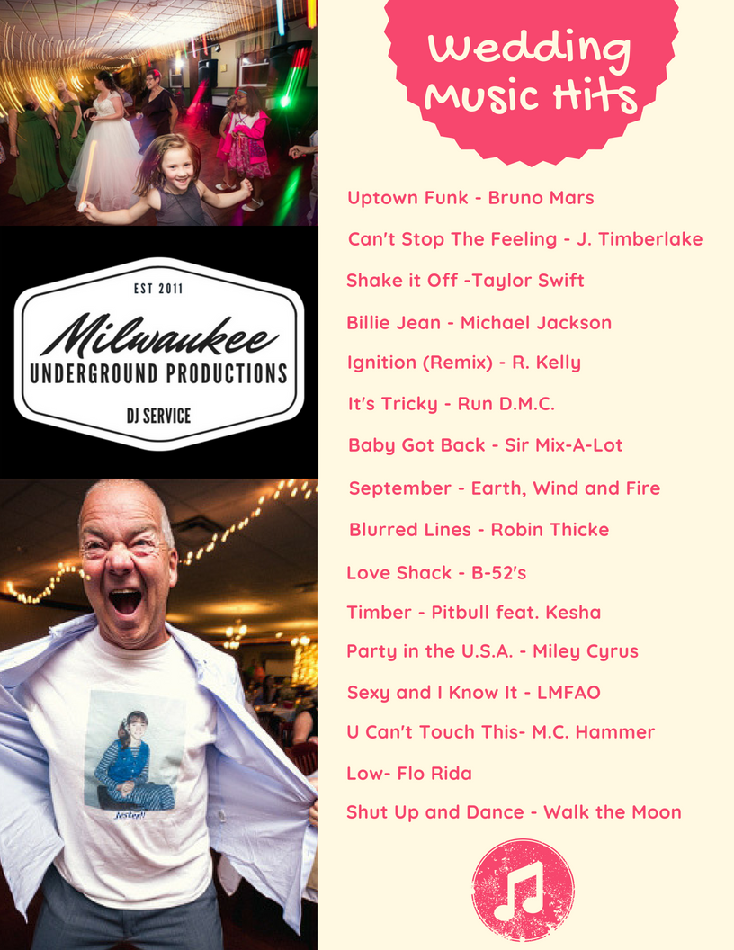 Top Wedding Dance Hits provided by Milwaukee Underground Productions DJ Service